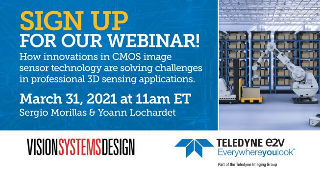 March 31st Webinar: How innovations in CMOS image sensor technology are solving challenges in professional 3D sensing applications